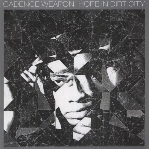 """Cadence Weapon, """"Hope in Dirt City"""""""