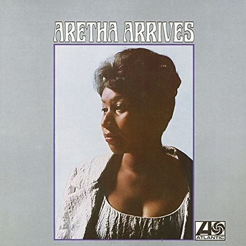 """Aretha Franklin, """"Aretha Arrives"""""""