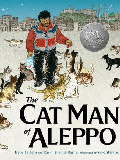 The Cat Man of Aleppo by Irene Latham and Karim Shamsi-Basha