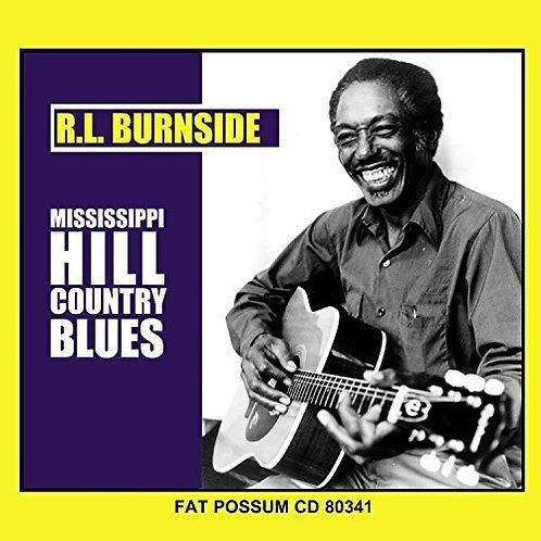 "RL Burnside, ""Mississippi Hill Country Blues"""