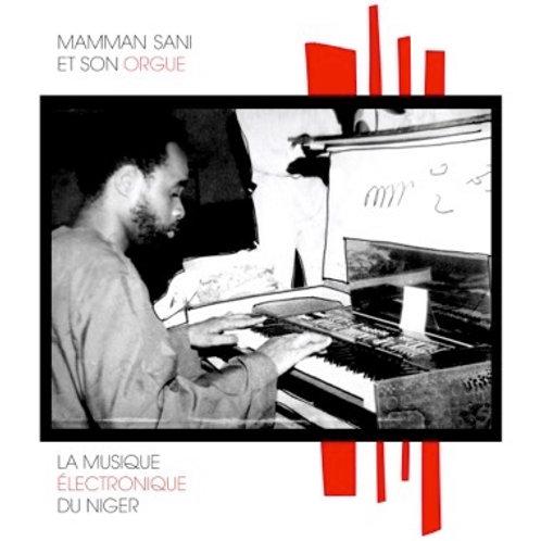 """Mamman Sani, """"La Musique Electronique du Niger"""""""