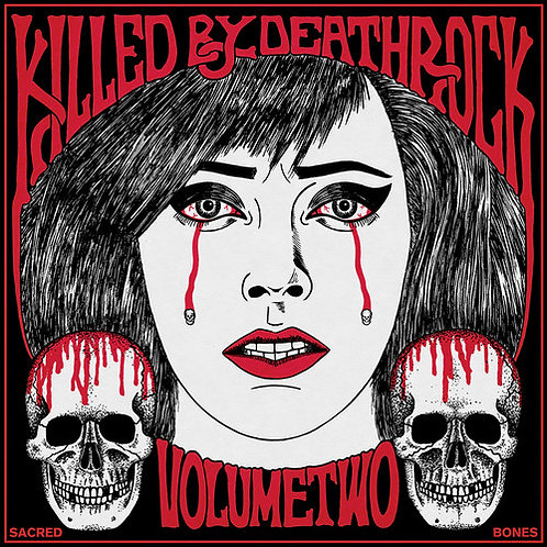 "Various Artists, ""Killed by Deathrock 2"""