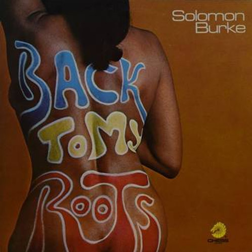 "Solomon Burke, ""Back to My Roots"""