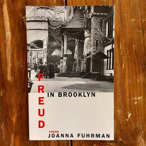 Freud in Brooklyn: Poems by Joanna Fuhrman (used)
