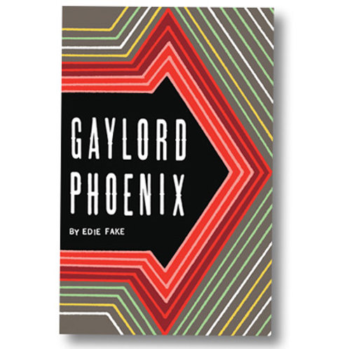 Gaylord Phoenix by Edie Fake (used)
