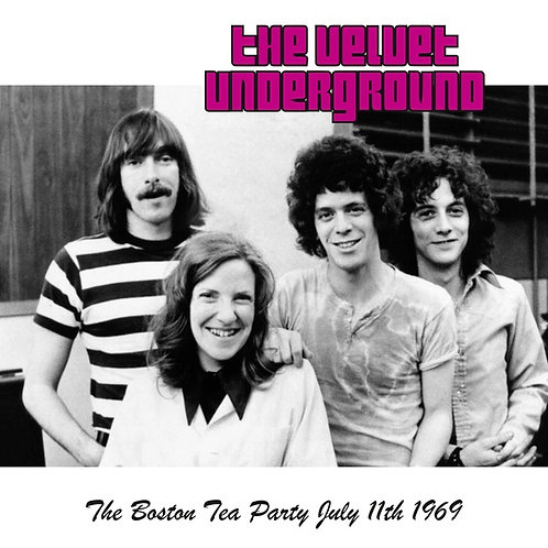 The Velvet Underground, The Boston Tea Party July 11th 1969