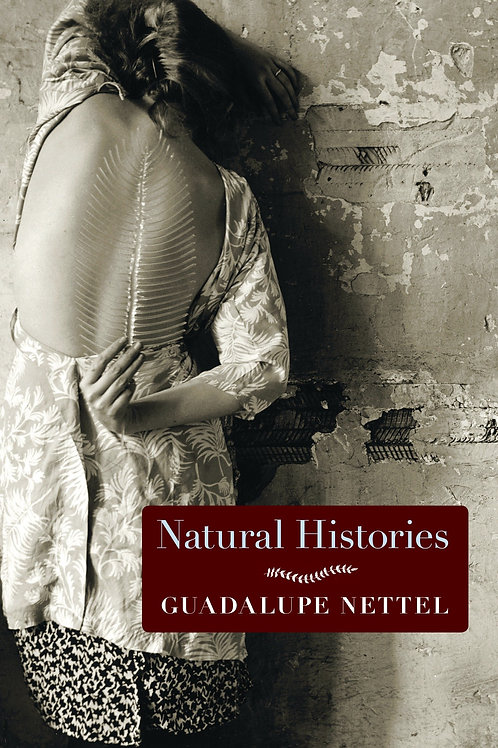 Natural Histories: Stories by Guadalupe Nettel