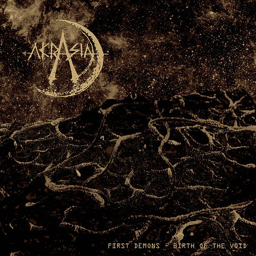 """Akrasia, """"First Demons: The Birth of the Void"""""""