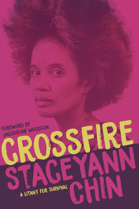 Crossfire: A Litany for Survival by Staceyann Chin