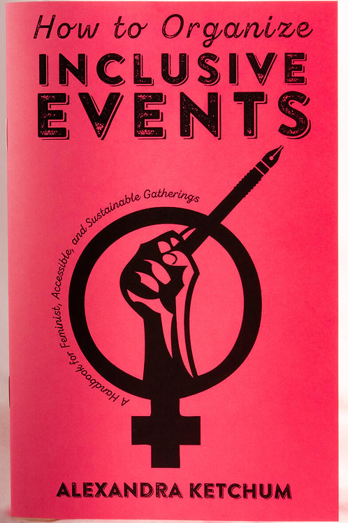 How to Organize Inclusive Events: A Handbook for Feminist, Accessible...