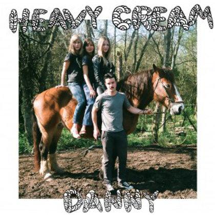 "Heavy Cream, ""Danny"""