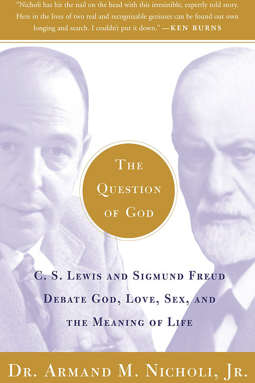 The Question of God: C.S. Lewis and Sigmund Freud Debate God, Love, Sex...