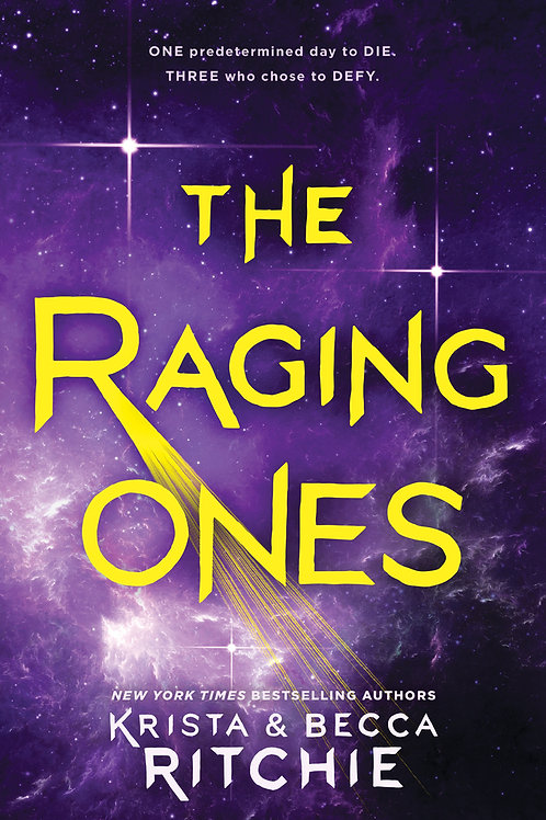 The Raging Ones by Krista & Becca Ritchie