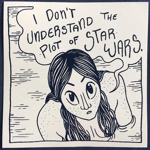 I Don't Understand the Plot of Star Wars Sticker