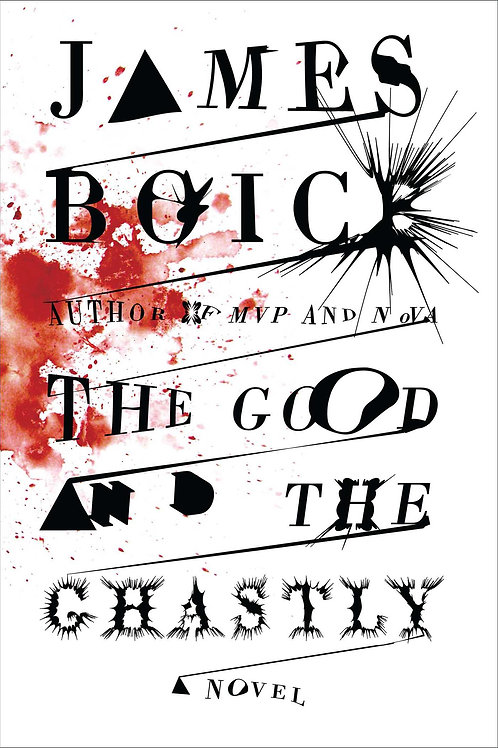 The Good and the Ghastly by James Boice (used)