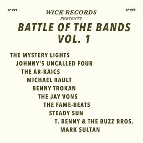 """Various Artists, """"Wick Records Presents Battle of the Bands Vol. 1"""""""