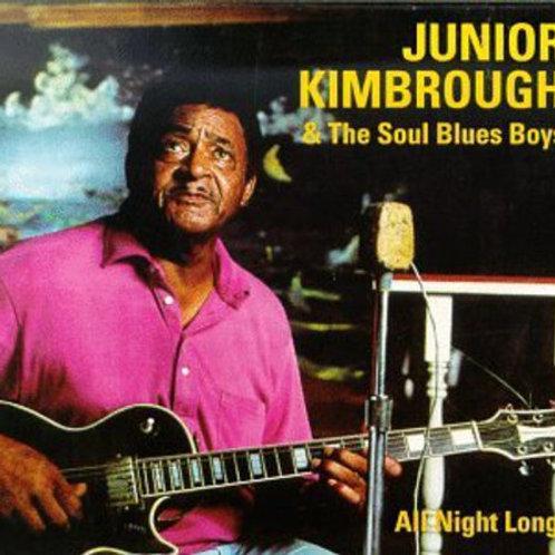 """Junior Kimbrough, """"All Night Long"""""""
