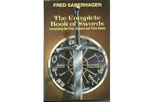 The Complete Book of Swords by Fred Saberhagen (used)
