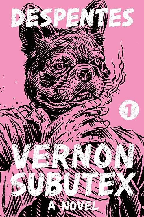 Vernon Subutex 1 by Virginie Despentes