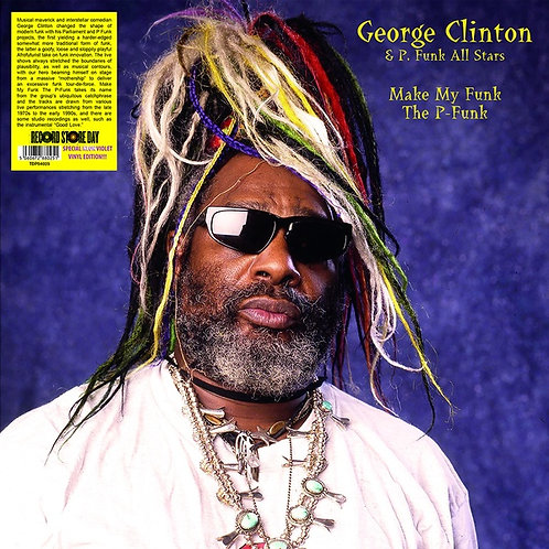 George Clinton, Make My Funk The P-Funk