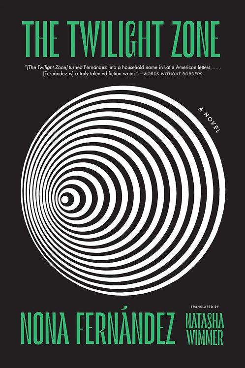The Twilight Zone by Nona Fernández