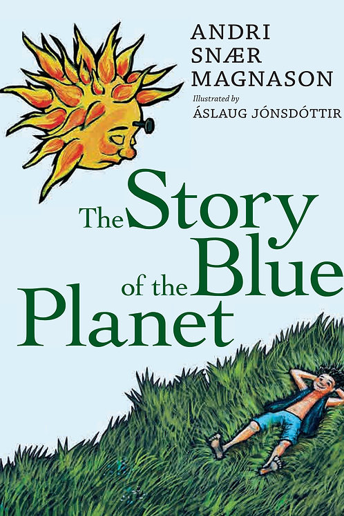 Story of the Blue Planet by Andri Snaer Magnason