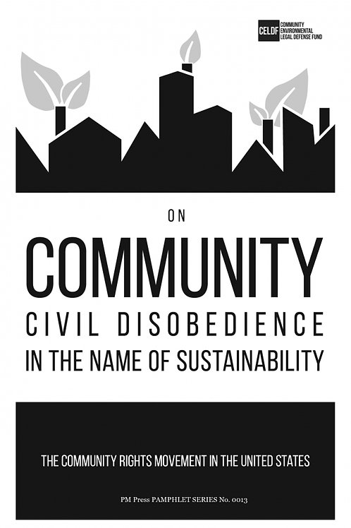 On Community Civil Disobedience in the Name of Sustainability