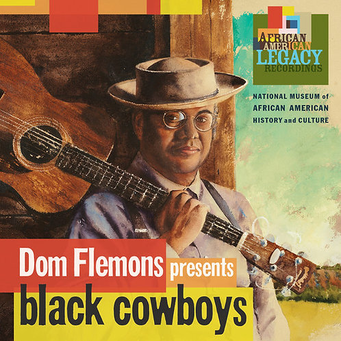 "Dom Flemons, ""Black Cowboys"""