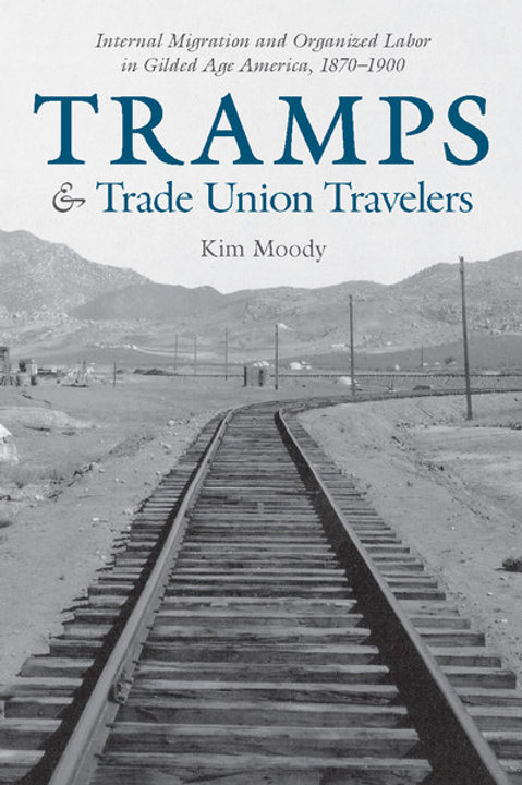 Tramps & Trade Union Travelers