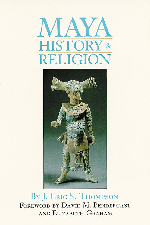 Maya History and Religion by J. Eric S. Thompson (used)