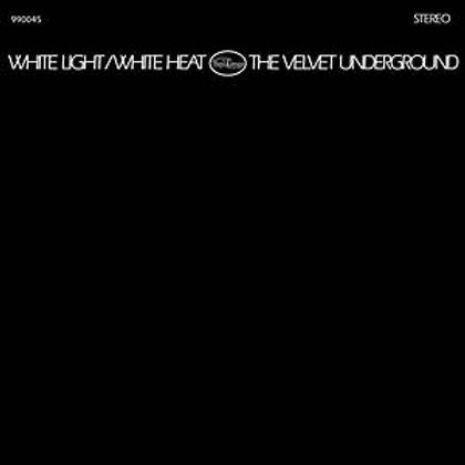 """The Velvet Underground, """"White Light/White Heat"""""""