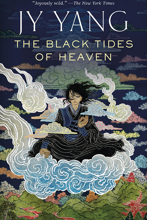 Black Tides of Heaven (The Tensorate Series #1) by JY Yang
