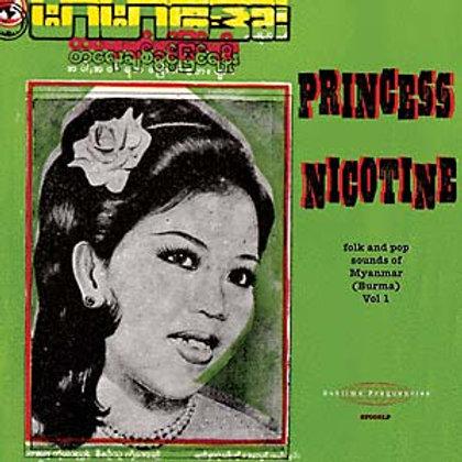 "Various Artists, ""Princess Nicotine: Folk And Pop Sounds Of Myanmar (Burma)"""
