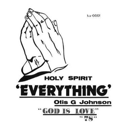 """Otis G. Johnson, """"Everything- God Is Love '78"""""""