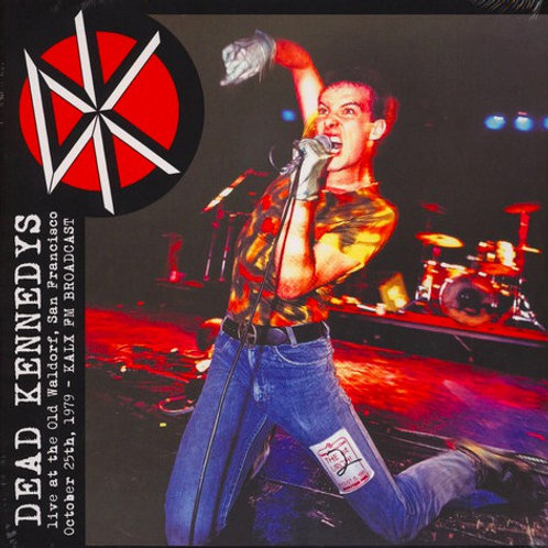 "Dead Kennedys, ""Live at Old Waldorf 1979"""