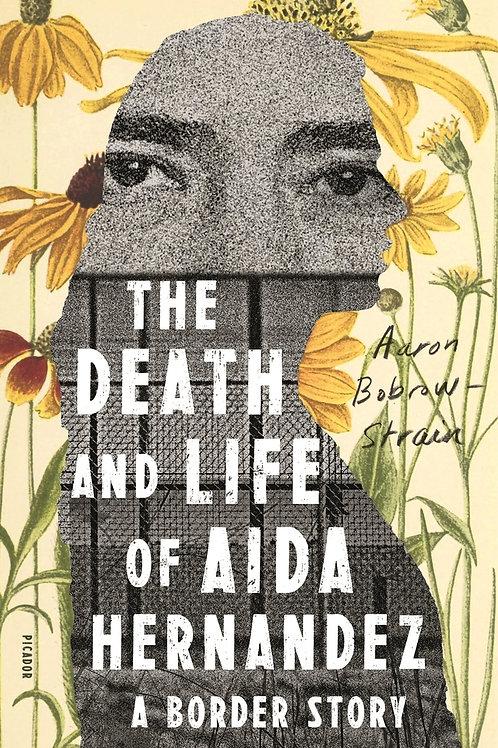 Death and Life of Aida Hernandez: A Border Story