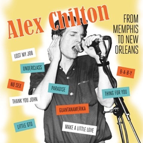 "Alex Chilton, ""From Memphis to New Orleans"""