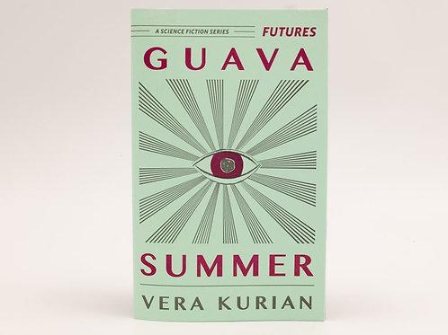 Guava Summer (Futures #2) by Vera Kurian