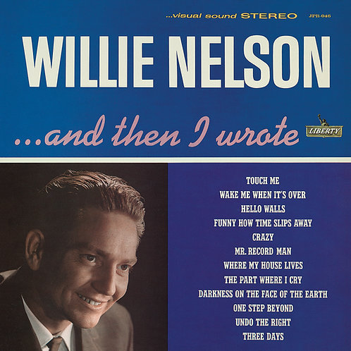 """Willie Nelson, """"And Then I Wrote"""""""