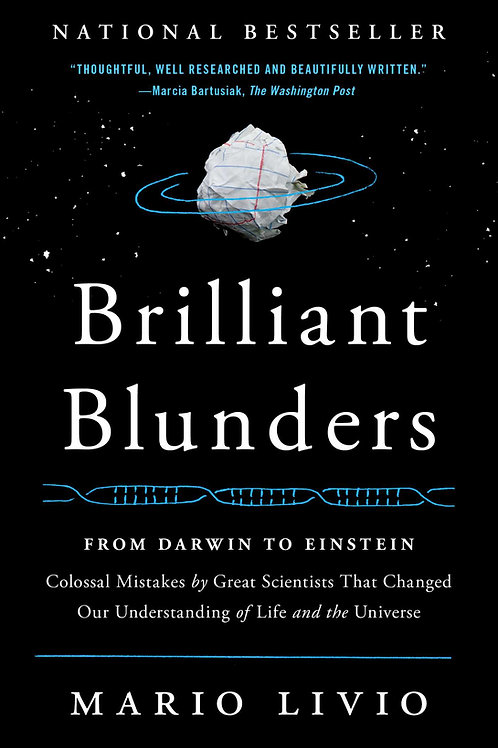 Brilliant Blunders: From Darwin to Einstein - Colossal Mistakes by Great...