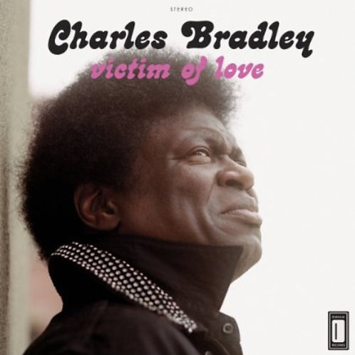 "Charles Bradley, ""Victim of Love"""