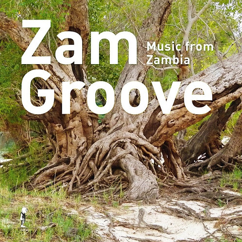 Various Artists, Zam Groove: Music from Zambia