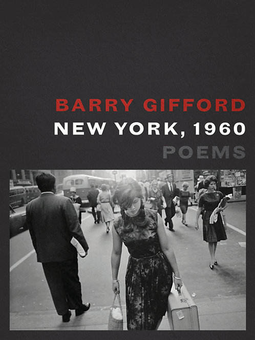 New York, 1960: Poems by Barry Gifford (used)