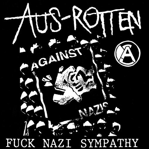 "Aus Rotten, ""Fuck Nazi Sympathy"" 7"""