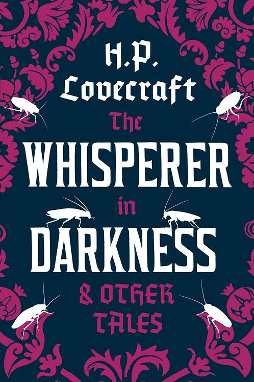 The Whisperer in Darkness and Other Tales by HP Lovecraft