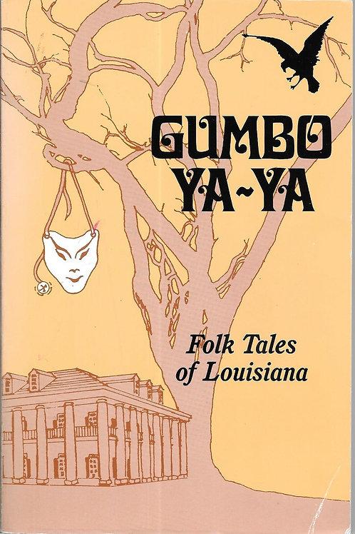 Gumbo Ya-Ya: Folk Tales of Louisiana (used)