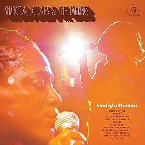 "Sharon Jones & the Dap Kings, ""Soul of a Woman"""