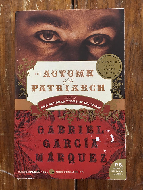 Autumn of the Patriarch by Gabriel Garcia Marquez (used)