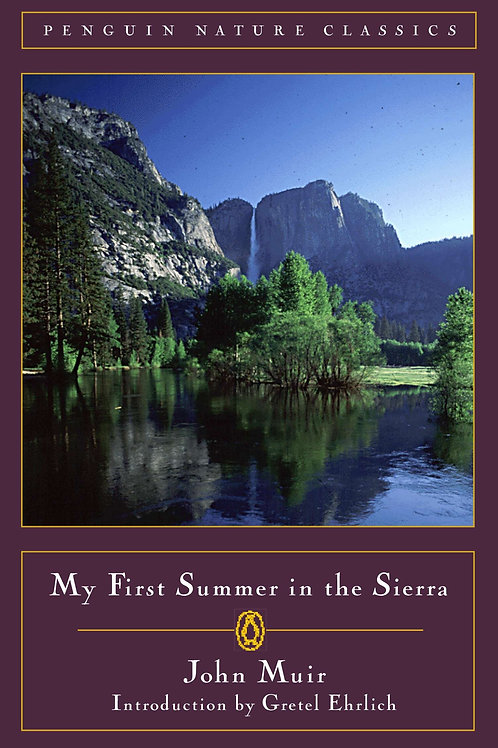 My First Summer in the Sierra by John Muir (used)