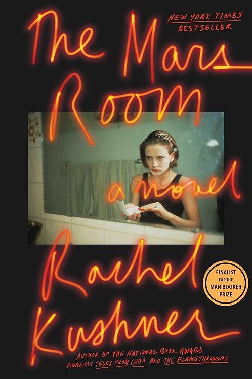 The Mars Room by Rachel Kushner (used)
